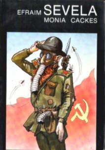Sevela Monia Cackes Monia Tsatskes znamenosets Ierusalim Stav Kotowska 83-7001-449-6 8370014496 judaica Rosja ZSRR Stalin stalinizm komunizm żyd żydzi Litwa jews Armia Czerwona Red Army komedia żydowska pbis005