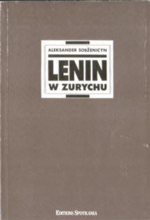 Sołżenicyn Solzenicyn Solzhenitsyn Rosja Lenin Russia ZSRR komunizm rewolucja 8385195025 83-85195-02-5 Lenin In Zurich Rusland Sowjetrusland Stalinism Stalin Lenin v Cjuriche Lénine à Zurich pbis021