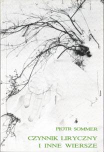 Sommer Czynnik liryczny wiersze wiersz poezje poezja poetry 0 906601 51 7 0906601517 A Lyric Factor and Other Poems pbis023