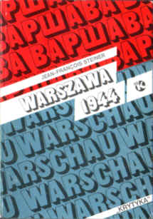 Steiner Warsaw Varsovia 44 History Uprising of 1944 Powstanie warszawskie sierpień wojna 83-85199-08-X 838519908X pbis028
