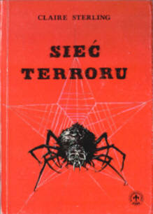 Sterling 83-85088-03-2 8385088032 terror KGB Palestyna ETA Irlandia Baskowie IRA International organization Terrorism History Terrorists The terror network Das internationale Terror-Netz pbis032