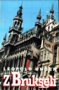 Unger Z Brukseli 83-85219-07-2 8385219072 Bruksala Brukselczyk Kultura 1986 1987 1988 1989 pbit018
