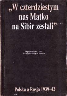 Syberia Sybir Sibir zesłanie 1939 1940 1941 1942 Jan Tomasz Gross Irena Grudzińska Armia Andersa Stalin komunizm 8370460321 83-7046-032-1 pbiw001