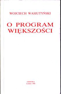 Wasiutyński O program większości polityka Polska Katolicyzm Rosja Socjalizm Demokracja 1982 Świadomość społeczna stan wojenny pbiw008