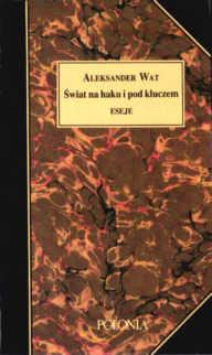 Wat Świat na haku i pod kluczem Rutkowski polityka literatura 0902352482 0-902352-48-2 pbiw011
