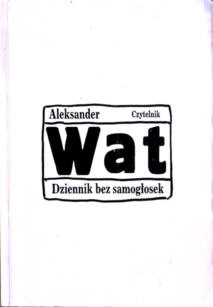 Wat Dziennik bez samogłosek Rutkowski polityka literatura 83-07-02112-X 830702112X pbiw013