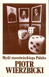 Wierzbicki Myśli staroświeckiego Polaka 0-907587-22-4 0907587224 pbiw020