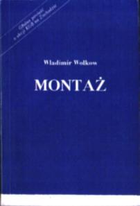 Wołkow Władimir Wolkow Wladimir Montaż Montaz Zalewski Rosja komunizm ZSRR KGB pbiw029
