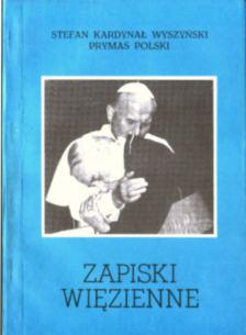 Wyszyński Zapiski więzienne kościół prymas 83-85069-17-8 8385069178 pbiw039