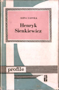 Ładyka Henryk Sienkiewicz literatura biografia historia pbj1023