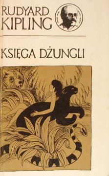 Kipling Księga dżungli Ksiega dzungli Prosińska-Giersz Birkenmajer The Jungle Book Mowgli Das Dschungelbuch Towpik 2739114 waa0016