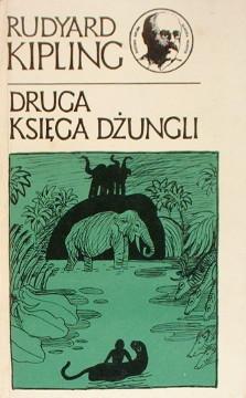 Kipling Księga dżungli Ksiega dzungli Prosińska-Giersz Birkenmajer The Second Jungle Book Mowgli Das zweite Dschungelbuch Towpik 2739096 402535573 waa0017