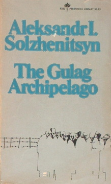 alexander solzhenitsyn dissidents literature nobel prize winners russia USSR Soviet Union's brutal labor camp system inhumane conditions Stalin Stalinism Sołżenicyn Archipelag Gułag stalinizm komunizm łagry Syberia 0-06-080332-0 0060803320 06-080332-0 9780060803322 978-0-06-080332-2 251193565 Whitney waa0024