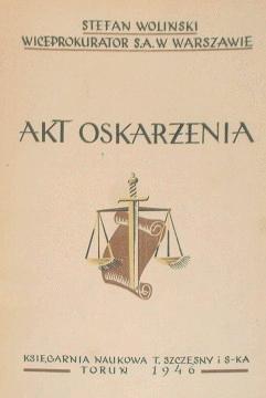 Woliński Wolinski Akt oskarżenia oskarzenia Indictment oskarżenie proces prokurator Konkluzje aktów aktu Oskarżenie podręcznik Prawo karne procesowe Czytaj waa0066