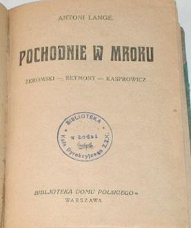 Lange Pochodnie w mroku Żeromski Zeromski Reymont Kasprowicz 3807489 waa0116