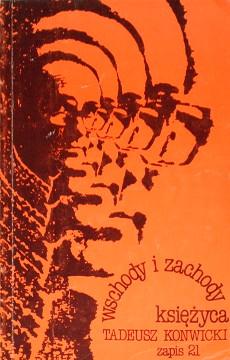 Konwicki Wschody i zachody księżyca ksiezyca Polszczyzna Jezyk Language Literatura Literature Literary Fiction 0904286371 9780904286373 09-04-28637-1 978-09-04-28637-3 9301102 76319878 230813214 461950118 475876224 490851480 500562413 Moonrise moonset waa0147