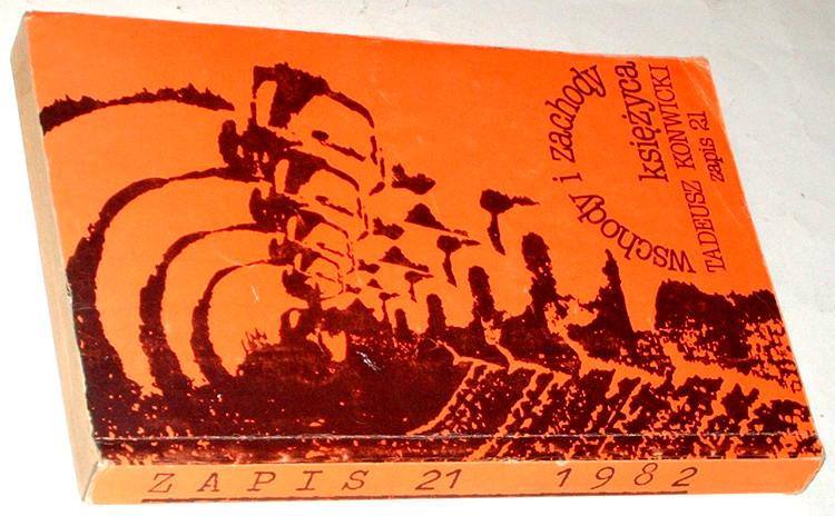 Konwicki-Tadeusz-Wschody-i-zachody-ksiezyca-Londyn-Index-on-Censorship-1982-Zapis-21-Moonrise-moonset