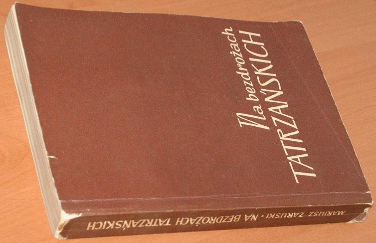 Zaruski-Mariusz-Na-bezdrozach-tatrzanskich-Wycieczki-wrazenia-i-opisy-Sport-i-Turystyka-1958-Tatry-gory-ratownik