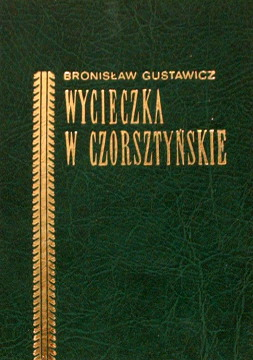 Gustawicz Wycieczka w Czorsztyńskie Czorsztynskie 44678203 77848533 Czorsztyn Pieniny podróże góry 19 XIX wiek 1881 waa0174