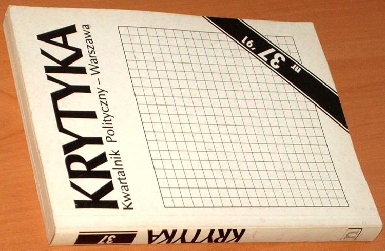 Krytyka-Kwartalnik-polityczny-nr-37-Nowa-1991-Kofman-Michnik-Sulik-Drawicz-Milosz-Jedlicki-Sreniowska-Wolicki