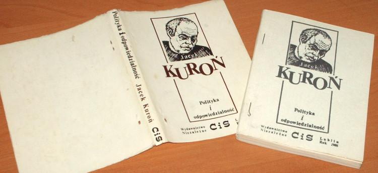 Kuron-Jacek-Polityka-i-odpowiedzialnosc-Wydanie-bezdebitowe-podziemne-drugoobiegowe-CiS-1986