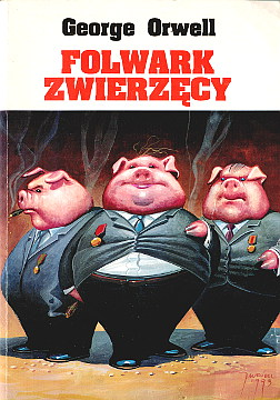 Orwell  Folwark zwierzęcy zwierzecy Zborski Animal Farm English Political satire Totalitarianism in fiction Political fiction Farm der tiere Djurfarmen Farm der Tier La république des animaux Rebelión en la granja I farma ton zoon La fattoria degli animali waa0207