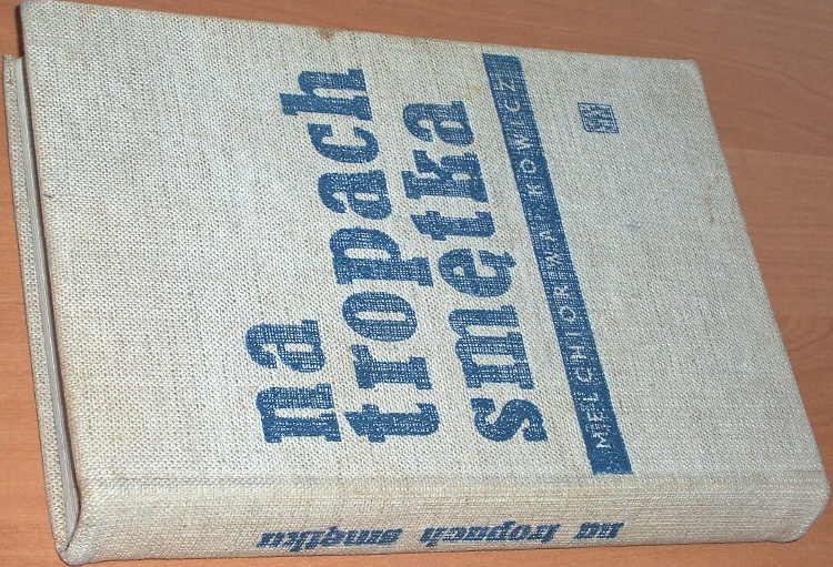 Wankowicz-Melchior-Na-tropach-Smetka-Czytelnik-1958-Berman-Ferster-Prussia-Mazury-Masuren-Warmia-Ostpreussen-Ermland