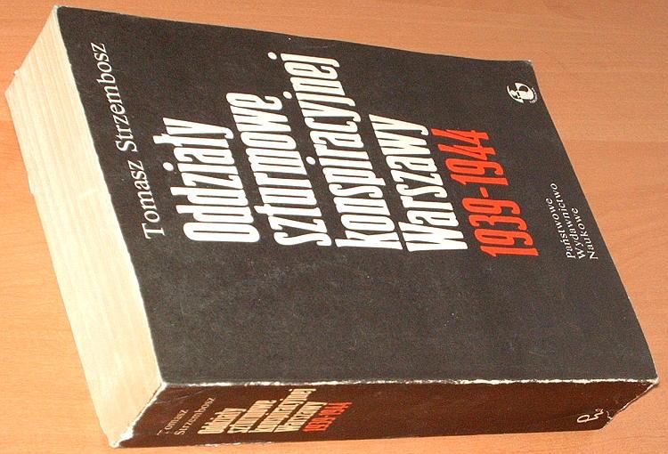 Strzembosz-Tomasz-Oddzialy-szturmowe-konspiracyjnej-Warszawy-1939-1944-Wyd-drugie-PWN-1983-Warsaw-II-world-war