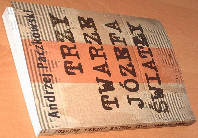 Paczkowski-Andrzej-Trzy-twarze-Jozefa-Swiatly-Przyczynek-do-historii-komunizmu-w-Polsce-Proszynski-Media-2009