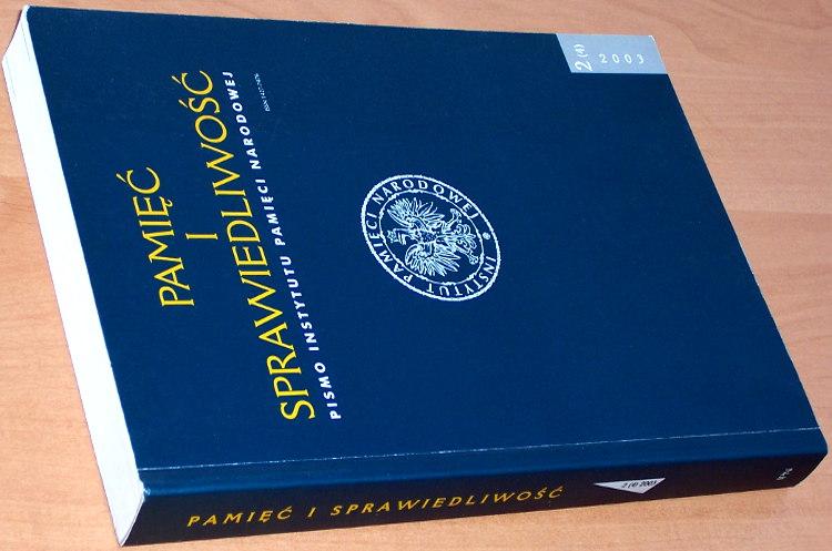 Pamiec-i-Sprawiedliwosc-Pismo-IPN-nr-2-4-2003-Opozycja-demokratyczna-Solidarnosc-Sluzba-Bezpieczenstwa-PRL
