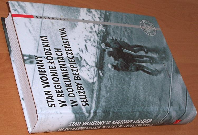 Kopczynski-Rabiega-wybor-oprac-Stan-wojenny-w-regionie-lodzkim-w-dokumentach-Sluzby-Bezpieczenstwa-IPN-2008-Martial-law
