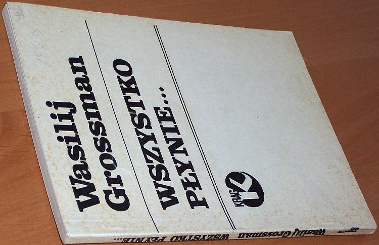Grossman-Wasilij-Wszystko-plynie-Wyd-podziemne-Wydawn-Krag-1984-tlum-Sijanowa-Vse-techet-Forever-flowing-bibula