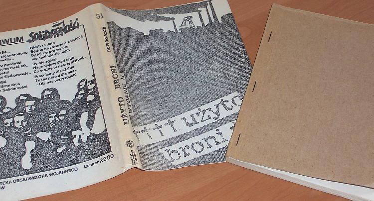 Cieszewski-Jacek-oprac-Uzyto-broni-Relacja-gornikow-kopalni-Wujek-Wyd-II-Krakow-Biblioteka-Obserwatora-Wojennego-1988