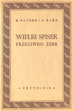 Sayers Kahn Wielki spisek przeciwko ZSRR TBO P-22 Great conspiracy against Russia waa0265