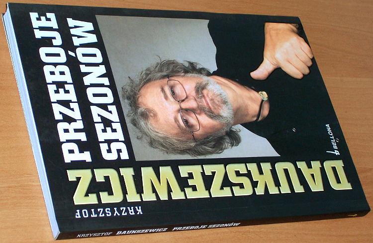Daukszewicz-Krzysztof-Przeboje-sezonow-wyd-2-Warszawa-Bellona-2008-satyra-Bohdanowicz