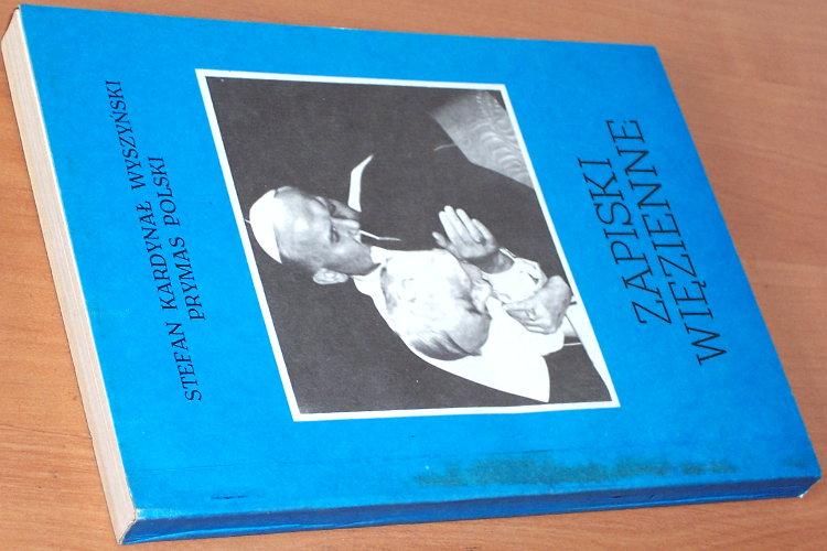 Wyszynski-Stefan-Zapiski-wiezienne-Bydgoszcz-Arcanum-1992