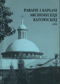 Pawliczek Parafie i kapłani Archidiecezji Katowickiej 1999 kościół katolicki ksiądz parafia Śląsk 8386922753 83-86922-75-3 9788386922758 978-83-86922-75-8 Gatnar waa0277