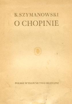 Szymanowski O Fryderyku Chopinie Chopin Frédéric Frederic muzyka kompozytor fortepian waa0286