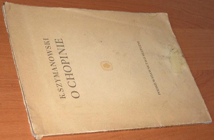Szymanowski-Karol-O-Fryderyku-Chopinie-Krakow-PWM-1949-muzyka-kompozytor-fortepian