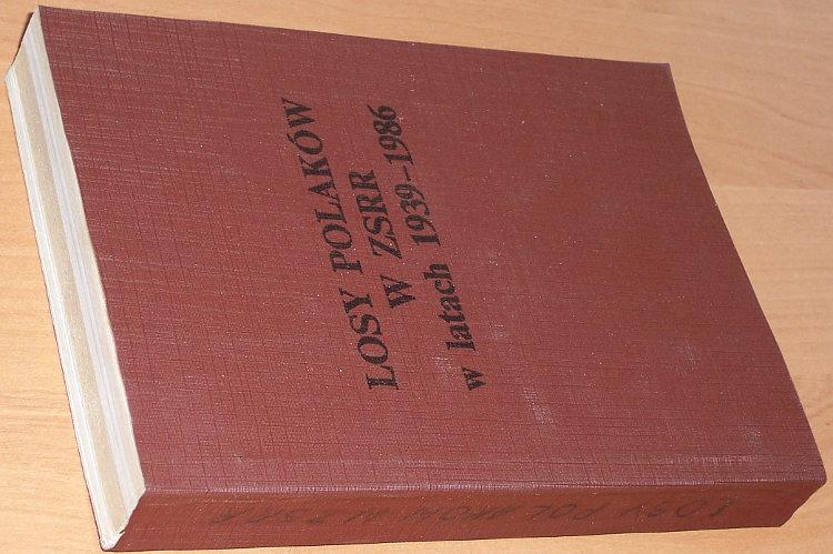 Siedlecki-Julian-Losy-Polakow-w-ZSRR-w-latach-1939-1986-Wroclaw-AWSW-1989-Syberia-lagry-wywozki-Rosja-Stalin-komunizm