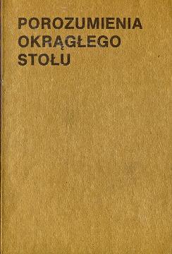 Porozumienia Okrągłego Stołu 1989 Polska Okrągły Stół Okragly Stol Polish Round Table Agreement Runder Tisch Solidarność Solidarnosc Solidarity waa0295