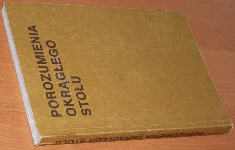 Porozumienia-Okraglego-Stolu-Warszawa-6-luty-5-kwietnia-1989-r-Olsztyn-1989-Okragly-Stol-Polish-Round-Table-Agreement