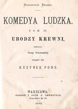 Balzac Komedya ludzka Ubodzy krewni Kuzynek Pons Prażmowska Leon Flatto Lodz Łódź waa0359