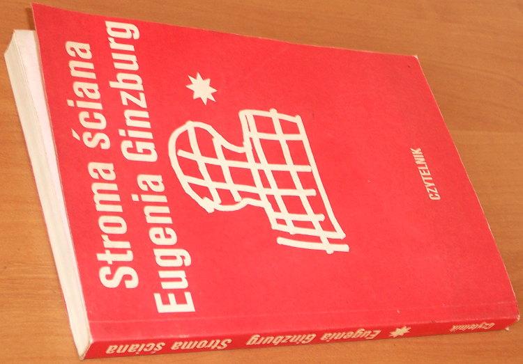 Ginzburg-Eugenia-Stroma-sciana-Tom-1-Warszawa-Czytelnik-1990-Soviet-Union-Stalin-Communism-Totalitarianism-Siberia