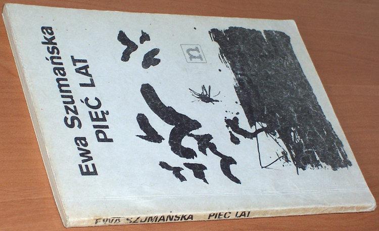 Szumanska-Ewa-Piec-lat-Warszawa-Niezalezna-Oficyna-Wydawnicza-1989-Trzeciakowska-felieton-Tygodnik-Powszechny-cenzura