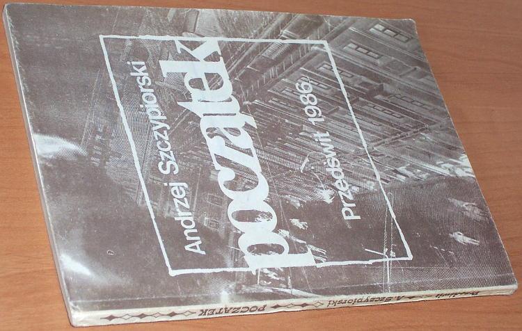 Szczypiorski-Andrzej-Poczatek-Warszawa-Przedswit-1986-The-beautiful-Mrs-Seidenman-Die-schone-Frau-Seidenman