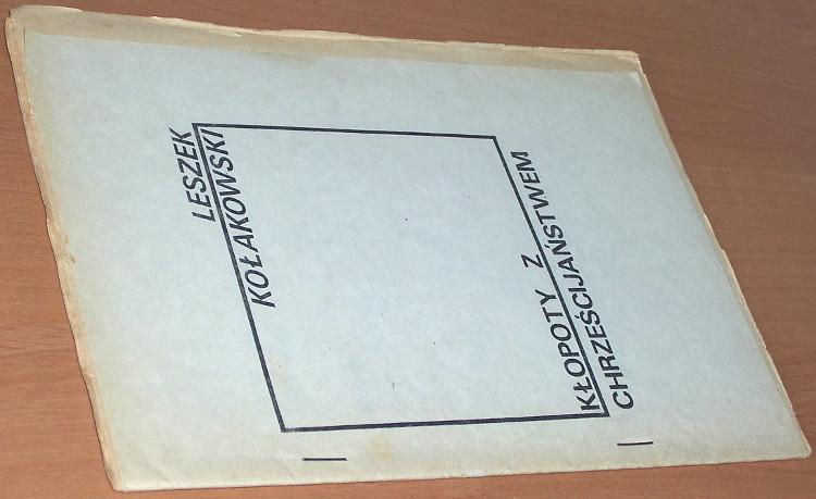 Kolakowski-Leszek-Klopoty-z-chrzescijanstwem-Numer-Drugi-1983-Czy-diabel-moze-byc-zbawiony