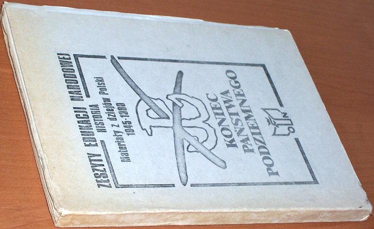 Koniec-Polskiego-Panstwa-Podziemnego-Lodz-Solidarnosc-Walczaca-Lodzki-Zespol-Oswiaty-Niezaleznej-1987-podziemne-bibula