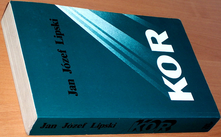 Lipski-Jan-Jozef-Komitet-Obrony-Robotnikow-KOR-Komitet-Samoobrony-Spolecznej-Wyd-2-Londyn-Aneks-1984