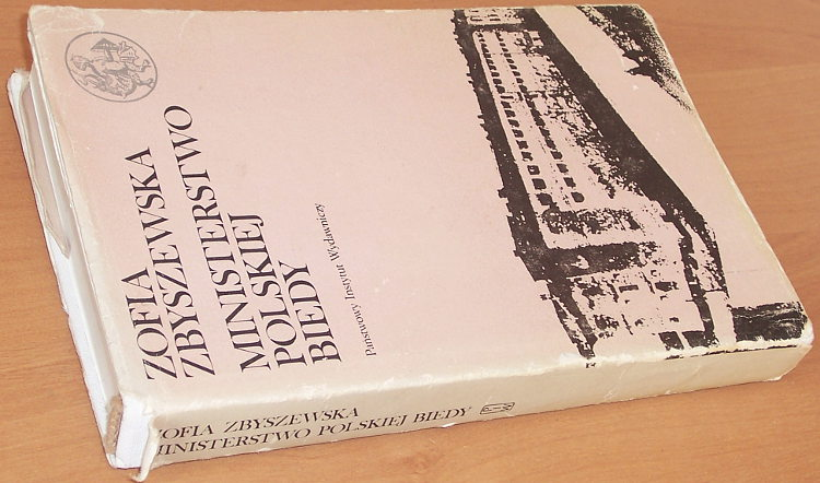 Zbyszewska-Zofia-Ministerstwo-Polskiej-Biedy-Z-dziejow-Tow-Opieki-nad-Wiezniami-Patronat-w-Warszawie-1909-1944-PIW-1983